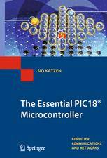 The Essential PIC18® Microcontroller