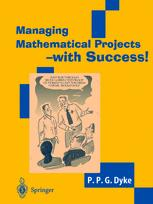 Managing Mathematical Projects — with Success!