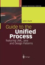 Guide to the Unified Process featuring UML, Java and Design Patterns