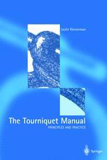 The Tourniquet Manual — Principles and Practice