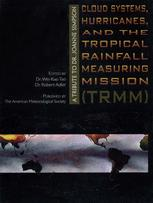 Cloud Systems, Hurricanes, and the Tropical Rainfall Measuring Mission (TRMM)