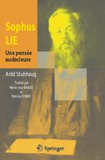 Sophus Lie Une pensée audacieuse