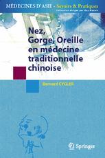 Nez, Gorge, Oreille en médecine traditionnelle chinoise