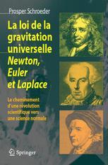 La loi de la gravitation universelle Newton, Euler et Laplace