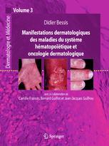 Manifestations dermatologiques des maladies du système hématopoïétique et oncologie dermatologique