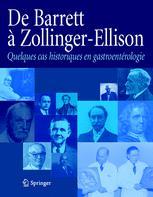 De Barrett à Zollinger-Ellison Quelques cas historiques en gastroentérologie