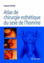 Atlas de chirurgie esthétique du sexe de l'homme