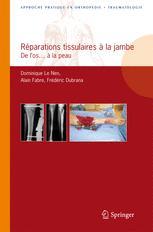 Réparations tissulaires à la jambe