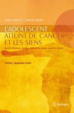L'adolescent atteint de cancer et les siens