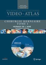 Vidèo-Atlas Chirurgie Herniaire Tome 1