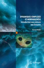 Dynamiques complexes et morphogenèse