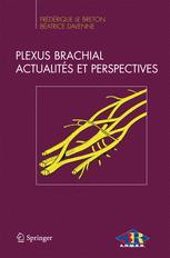 Plexus brachial Actualités et perspectives