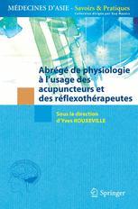Abrégé de physiologie à l'usage des acupuncteurs et des réflexothérapeutes