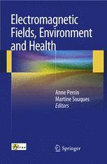 Electromagnetic Fields, Environment and Health