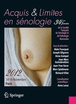 Acquis et limites en sénologie / Assets and limits in breast diseases