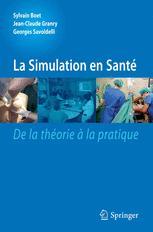 La simulation en santé De la théorie à la pratique