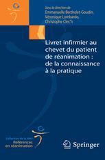 Livret infirmier au chevet du patient de réanimation : de la connaissance à la pratique