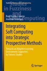 Integrating Soft Computing into Strategic Prospective Methods