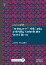 The Future of Think Tanks and Policy Advice in the United States