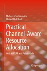 Practical Channel-Aware Resource Allocation