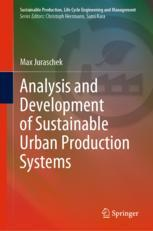 Analysis and Development of Sustainable Urban Production Systems