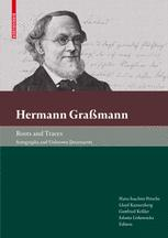 Hermann Graßmann Roots and Traces