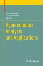 Hypercomplex Analysis and Applications