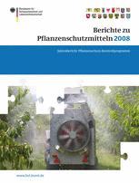 Berichte zu Pflanzenschutzmitteln 2008