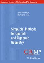 Simplicial Methods for Operads and Algebraic Geometry
