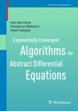 Exponentially Convergent Algorithms for Abstract Differential Equations
