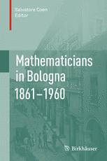 Mathematicians in Bologna 1861–1960