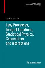 Levy Processes, Integral Equations, Statistical Physics: Connections and Interactions
