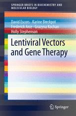 Lentiviral Vectors and Gene Therapy