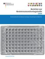 Berichte zur Resistenzmonitoringstudie 2008