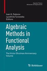 Algebraic Methods in Functional Analysis