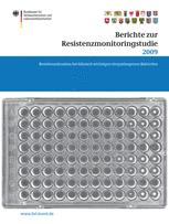 Berichte zur Resistenzmonitoringstudie 2009