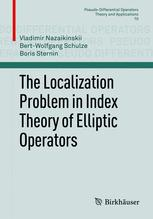 The Localization Problem in Index Theory of Elliptic Operators
