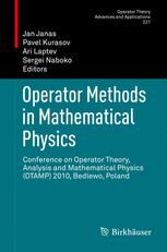Operator Methods in Mathematical Physics