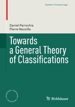 Towards a General Theory of Classifications