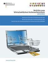Berichte zum Wirtschaftlichen Verbraucherschutz 2011/2012
