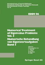 Numerical Treatment of Eigenvalue Problems Vol. 5 / Numerische Behandlung von Eigenwertaufgaben Band 5