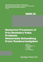 Numerical Treatment of Free Boundary Value Problems / Numerische Behandlung freier Randwertaufgaben