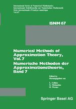 Numerical Methods of Approximation Theory, Vol. 7 / Numerische Methoden der Approximationstheorie, Band 7