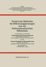Numerische Methoden bei Differentialgleichungen und mit funktionalanalytischen Hilfsmitteln