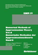 Numerical Methods of Approximation Theory, Vol.6 / Numerische Methoden der Approximationstheorie, Band 6