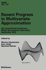 Recent Progress in Multivariate Approximation