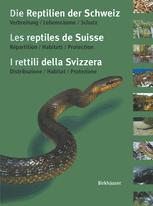 Die Reptilien der Schweiz / Les reptiles de Suisse / I rettili della Svizzera