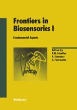 Frontiers in Biosensorics I