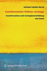 Transformation und Strategieentwicklung von Innen