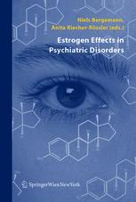 Estrogen Effects in Psychiatric Disorders